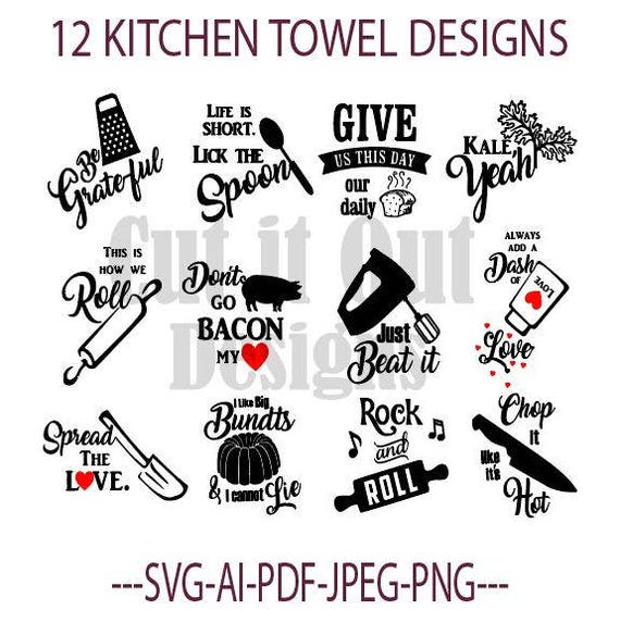 Pot Holder Svg: 12 KITCHEN Towel Designs SVG Funny Kitchen Quotes Cut