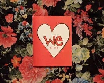 WeZine Issue 1 - Zine, Spread Love, We Are Love, Love Me, Love You, Love Us, Love Them, Love We, Handmade