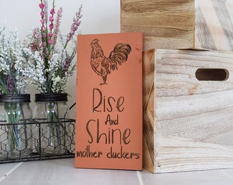 Engraved Pallet Wood Sign- Rise and Shine Mother Cluckers   Funny   Gift   Housewarming   Rooster   Home Decor   Wall Hanging   Rustic