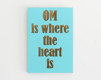 Engraved Pallet Wood Hanging Sign - Om Is Where The Heart Is | 5x7 | Yoga | Meditation | Home Decor | Wall Hanging | Rustic | Namaste | Gift