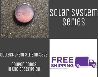 "1"" Mars - Solar System Series Button Pin or Magnet, FREE SHIPPING & Coupon Codes"