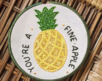 You're A Fine-Apple Pineapple Hand Embroidery Art