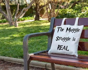 The Muggle Struggle is Real. What a great gift idea for students who love Harry Potter. They can carry all their Hogwarts textbooks in one tote bag.