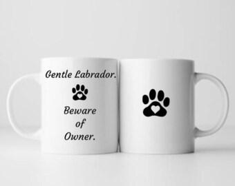 Coffee Mug Labrador - 11 oz / 15 oz Labrador Coffee Mug - Labrador Gifts - Labrador Mug - Funny Labrador Gifts