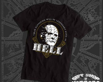 "Hellraiser Pinhead Inspired ""Your Suffering Will be Legendary, Even in Hell""  T-Shirt"