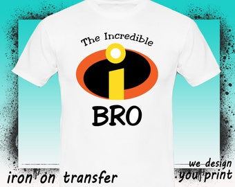 Brother, The Incredibles Iron On Transfer, The Incredibles Birthday Shirt, The Incredibles Transfer, The Incredibles Shirt, Instant Download