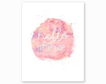 NURSERY DIGITAL PRINTABLE, Hello Little One, Shabby Chic Nursery, Pastel Pink Watercolor, Nursery Quote, Digital Download, Instant Download