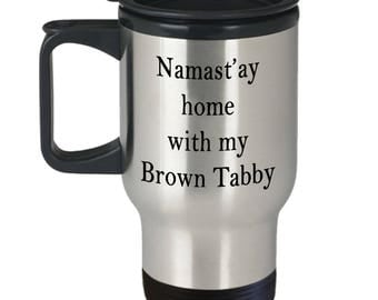 Namast'ay Home With My Brown Tabby Cat Funny Travel Mug - Insulated 14oz Stainless Steel Travel Mug with Lid