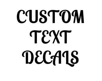 Custom Text Decal