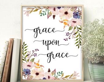 Grace Upon Grace John 1:16 Bible Verse Decor Bible Verse Poster Bible Verse Printable Scripture Print Bible Calligraphy Art Bible Art Print