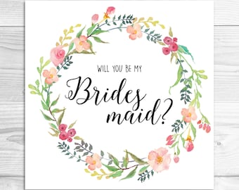 Instant Download Will You Be My Bridesmaid? Floral Wreath Printable JPG and PDF, Bridesmaid Gift, Bohemian Wedding, Instant Download