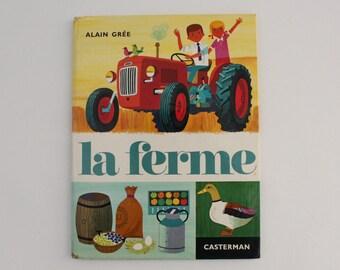 LA FERME, 1972, Vintage french book by Alain Grée, Éditions Casterman, Collection Cadet-Rama