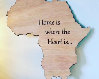 Wooden Africa/South Africa wall plaque, Home is where the heart is
