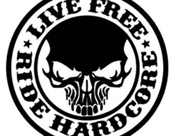 Live free ride hardcore decal