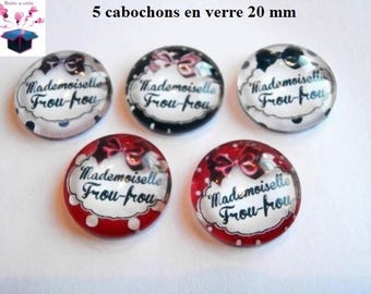 5 glass cabochons 20mm frou frou theme