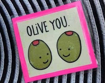 Olive You Magnet