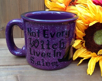 Not Every Witch Lives in Salem Campfire Mug - Fall Mug, Autumn Mug, Fall Coffee Mug, Pumpkin Mug, Fall Decor, Coffee Lover Gift, Fall Gift