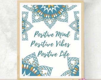 Positive Mind Positive Vibes Positive Life | Daily Affirmation | Inspirational Quote | Mandala Art | Wedding Gift | Self Care | Daily Mantra