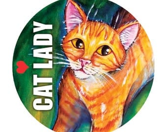 Cat Lady Button, Cat Lover Pin, Kitten, 10% Humane Society Donation - 1.5""