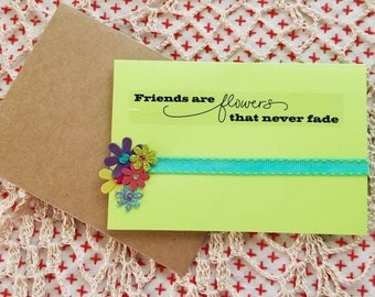 Friends are flowers blank card
