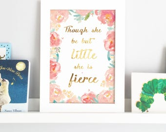 Though She Be But Little Gold Foil Nursery Print