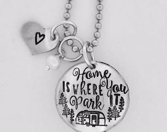 Home is where you park it • camper • camping • nature necklace • hand stamped jewelry • camp life • tiny house • trailer • fifth wheel