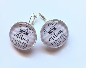 "Earrings original ""I'm a limited edition"" personalised, fun, humor"