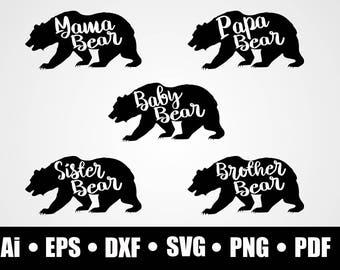 Mama bear / Papa Bear / Baby bear / Sister bear / Brother bear / Svg / Dxf / Png / Eps / Ai / Pdf / circuit cutting file / vector file