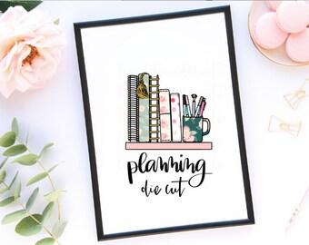 Planning Die Cut