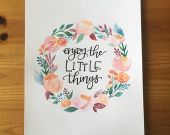 Enjoy the little things // Watercolor
