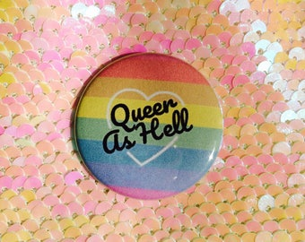 Queer As Hell Button