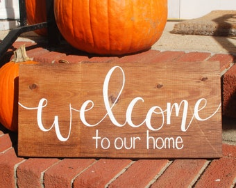 Welcome to our home sign | Welcome to our home | Welcome sign | Housewarming gift | Home decor | Wood signs | Wooden signs | Rustic decor