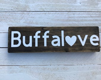 Buffalove Cubicle Sign | Rustic Home Decor | Shelf Sitter Sign | Co-worker Birthday Gift | Small Office Gift