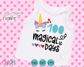 Unicorn svg, 100 magical days svg, school, 100th day of school svg,  100 days shirt, little girl, DXF eps, cut file  cameo