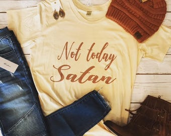 Not today satan - soft, graphic Tshirt