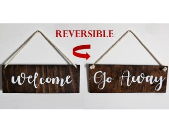 Welcome Go Away Reversible Sign