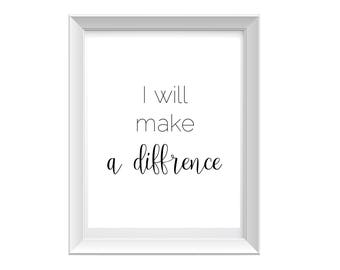 Motivational Quote Print - Make A Difference Quote Print - Instant Download - Make A Difference Print