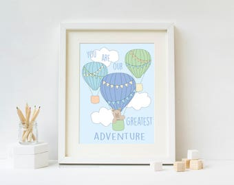You Are Our Greatest Adventure - Travel Nursery Art Print