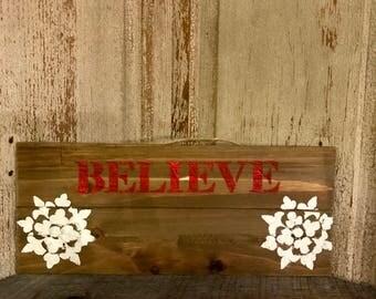 """Wooden """"Believe"""" Sign"""