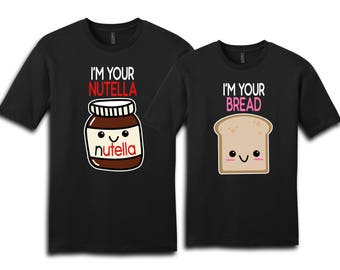 Couple Shirt, Nutella And Bread Shirt, Matching Shirt, Couples Shirts, Valentine Shirt, Gift For Her, Gift For Him, Valentine