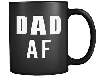 Funny Dad AF Daddy New Father Papa Padre Parent Coffee | Tea Mug