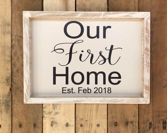 Our First home Est. Wood sign- Family Decor- Family Sign-Wooden Sign - Est. sign- First home - Custom