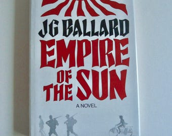 Empire of the Sun by J. G. Ballard * Signed First Edition *