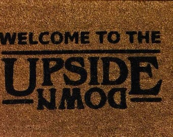 Welcome to the upside down, stranger things, upside down doormat, stranger things doormat