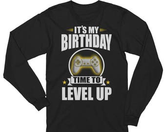 Gamer Birthday Shirt Unisex Long Sleeve T-Shirt