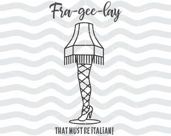 Leg lamp, Leg lamp svg, Leg lamp dxf, Fra gee lay svg, Frageelay svg, Frageelay, Christmas story, Svg files for cameo, Christmas quote