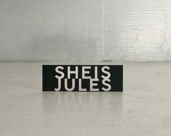 """Sticker-""""sheisjules"""" by JULES"""