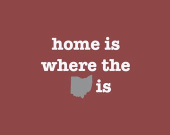 Ohio Home is Where the Heart Is
