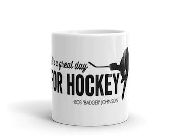 Its a Great Day For Hockey Mug
