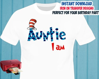 Cat In The Hat , AUNTIE , Iron On Transfer , Dr Seuss Aunt Birthday Shirt Designs , DIY Shirt Transfer , Digital Files , Instant Download